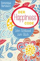 Domonique Bertolucci: Der Happiness Code ★★