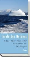 Barbara Schaefer: Lesereise Inseln des Nordens