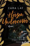 Cara Lay: Herzen undercover ★★★★