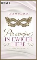 Lucy M. Talisker: Per sempre - In ewiger Liebe ★★★★