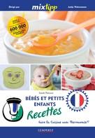 Sarah Petrovic: MIXtipp: Bébés et petits enfants Recettes (francais)
