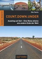 Elke Tesche: Count.Down.Under ★★★