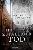 Maurizio de Giovanni: Ein zufälliger Tod ★★★★★