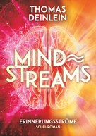 Thomas Deinlein: Mind Streams