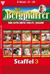 Der Bergpfarrer Staffel 3 – Heimatroman - E-Book 21-30