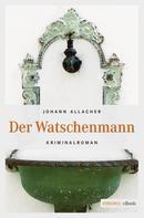 Johann Allacher: Der Watschenmann ★★★★