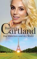 Barbara Cartland: Das Mädchen und der Maler ★★★★