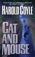 Harold Coyle: Cat and Mouse ★★