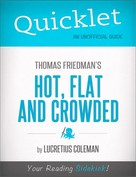 Lucretius Coleman: Quicklet on Thomas Friedman's Hot, Flat and Crowded (Cliffsnotes-Like Book Summary and Analysis)