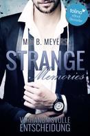 Mia B. Meyers: Strange Memories ★★★★★