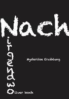 Oliver Koch: Nach Nirgendwo ★★★★★