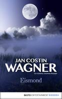 Jan Costin Wagner: Eismond ★★★★