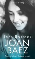Jens Rosteck: Joan Baez ★★★★