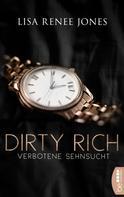 Lisa Renee Jones: Dirty Rich - Verbotene Sehnsucht ★★★★