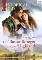 Lily Blackwood: Der Bastardkrieger aus den Highlands ★★★★