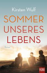 Sommer unseres Lebens - Roman