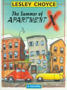 Lesley Choyce: The Summer of Apartment X