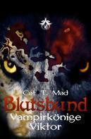 Cat T. Mad: Blutsbund Viktor ★★★★★