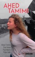 Paul Morris: Ahed Tamimi