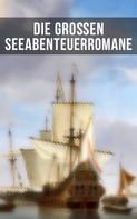 Robert Louis Stevenson: Die großen Seeabenteuerromane