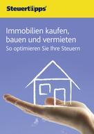 : Immobilien kaufen, bauen und vermieten