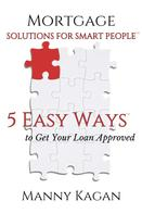 Manny Kagan: Mortgage Solutions for Smart People