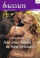 Lauren Canan: Nur eine Nacht in New Orleans? ★★★★