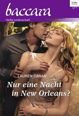 Nur eine Nacht in New Orleans?