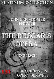 The Beggar's Opera - Die Opern der Welt