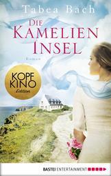 Die Kamelien-Insel - Roman