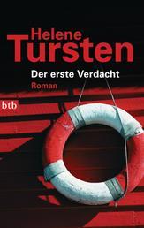 Der erste Verdacht - Roman