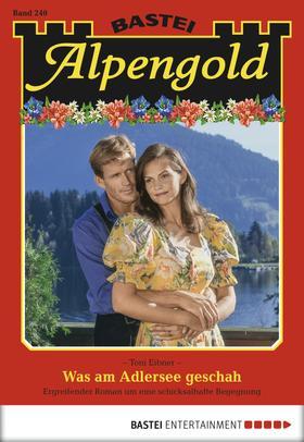 Alpengold - Folge 240