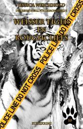 Weißer Tiger in Roughcliffs - Der zehnte Fall für Damon Vivaldi