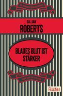 Gillian Roberts: Blaues Blut ist stärker ★★★