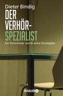 Dieter Bindig: Der Verhörspezialist ★★★★