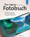 Petra Vogt: Das eigene Fotobuch