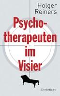 Holger Reiners: Psychotherapeuten im Visier ★★★