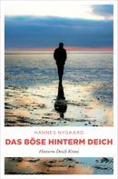 Hannes Nygaard: Das Böse hinterm Deich ★★★★