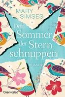 Mary Simses: Der Sommer der Sternschnuppen ★★★★