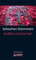 Sebastian Stammsen: Endlich sind sie tot! ★★★★