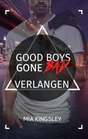Mia Kingsley: Good Boys Gone Bad – Verlangen ★★★★