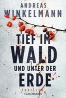 Andreas Winkelmann: Tief im Wald und unter der Erde ★★★★