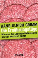 Hans-Ulrich Grimm: Die Ernährungslüge ★★★★