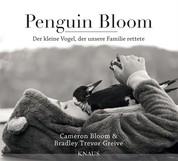 Penguin Bloom - Der kleine Vogel, der unsere Familie rettete