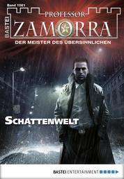 Professor Zamorra - Folge 1061 - Schattenwelt