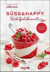 Süß & happy - Wohlfühldesserts