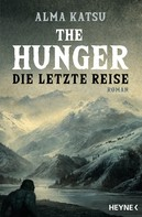 Alma Katsu: The Hunger - Die letzte Reise ★★★★