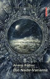 Die Nadir-Variante - Ein Roman aus dem Argona-Universum
