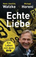 Hans-Joachim Watzke: Echte Liebe