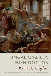 Fingal O'Reilly, Irish Doctor - An Irish Country Novel